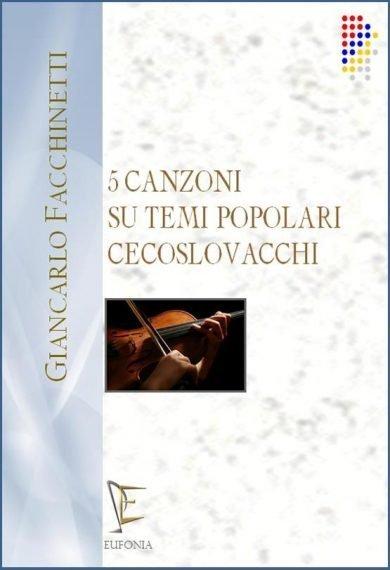 5 CANZONI SU TEMI POPOLARI CECOSLOVACCHI edizioni_eufonia