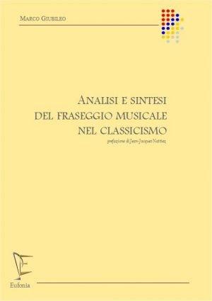 ANALISI E SINTESI DEL FRASEGGIO MUSICALE NEL CLASSICISMO edizioni_eufonia