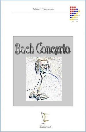 BACH CONCERTO edizioni_eufonia
