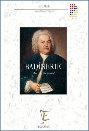 BADINERIE - PER CORO DI CLARINETTI edizioni_eufonia