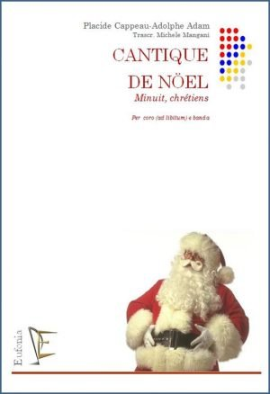 CANTIQUE DE NÖEL - OH HOLY NIGHT edizioni_eufonia