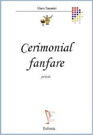 CERIMONIAL FANFARE edizioni_eufonia