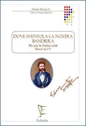 DOVE SVENTOLA LA NOSTRA BANDIERA - WO UNS'RE FAHNE WEHT edizioni_eufonia