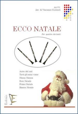 ECCO NATALE PER QUARTETTO DI CLARINETTI edizioni_eufonia