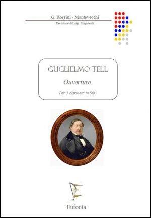 """GUGLIELMO TELL """"Ouverture"""" edizioni_eufonia"""