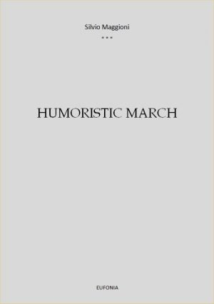 HUMORISTIC MARCH edizioni_eufonia