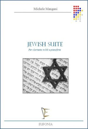JEWISH SUITE PER CLARINETTO IN SIB E PIANOFORTE edizioni_eufonia