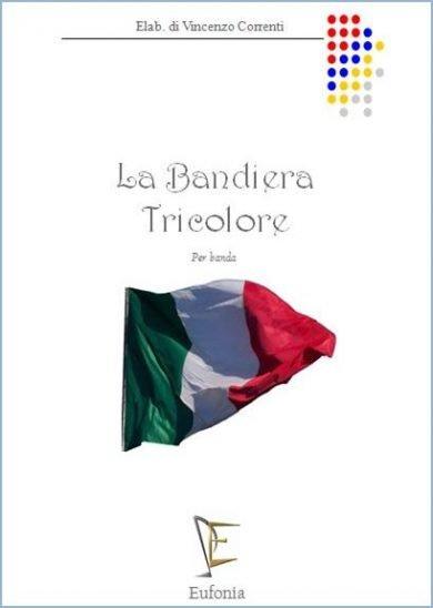 LA BANDIERA TRICOLORE edizioni_eufonia