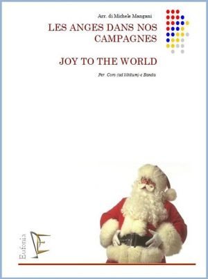 LES ANGES DANS NOS CAMPAGNE - JOY TO THE WORLD edizioni_eufonia