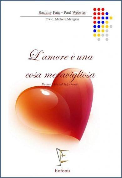L'AMORE E' UNA COSA MERAVIGLIOSA edizioni_eufonia