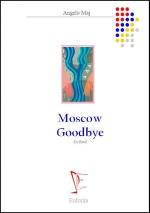 MOSCOW GOODBEY edizioni_eufonia