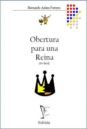 OBERTURA PARA UNA REINA edizioni_eufonia