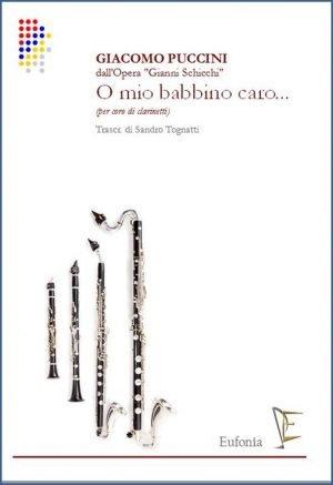 O MIO BABBINO CARO PER CORO DI CLARINETTI edizioni_eufonia