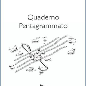 QUADERNO PENTAGRAMMATO 24 edizioni_eufonia