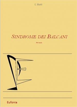 SINDROME DEI BALCANI edizioni_eufonia
