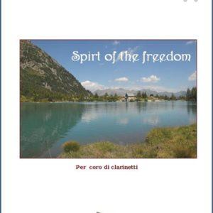 SPIRIT OF THE FREEDOM PER CORO DI CLARINETTI edizioni_eufonia