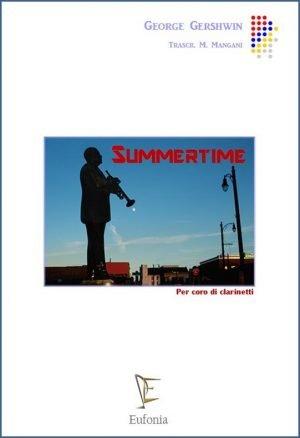 SUMMERTIME - PER CORO DI CLARINETTI edizioni_eufonia