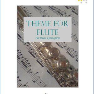 THEME FOR FLUTE (AND PIANO) edizioni_eufonia