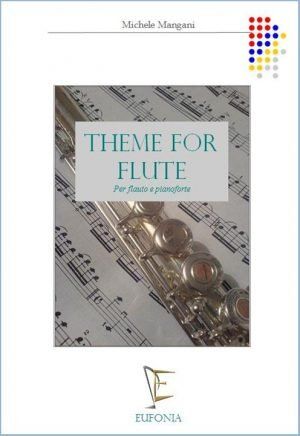 THEME FOR FLUTE (AND PIANO) edizioni_eufonia