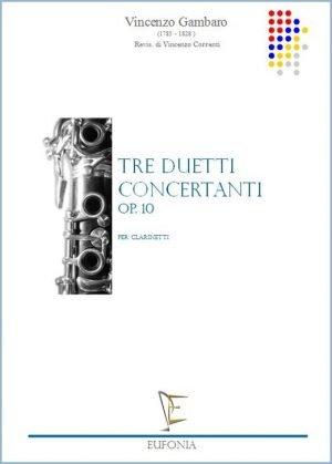 TRE DUETTI CONCERTANTI OP. 10 edizioni_eufonia