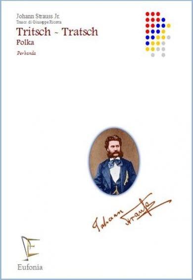 TRITSCH TRATSCH POLKA edizioni_eufonia